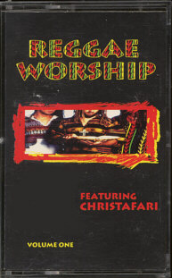 Reggae Worship Volume One Featuring Christafari