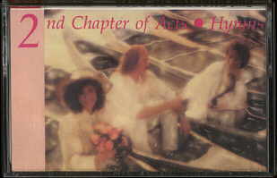 2ND CHAPTER OF ACTS -  Hymns - Tape