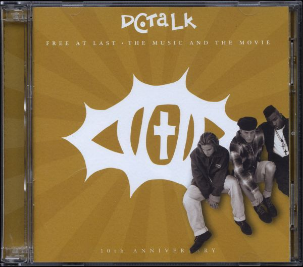 DC TALK -  Free At Last • The Music And The Movie: 10th Anniversary - CD