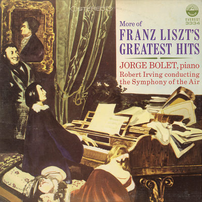 JORGE BOLET & ROBERT IRVING CONDUCTING THE SYMPHON - Jorge Bolet & Robert Irving Conducting The Symphony Of The Air More Of Franz Liszt's Greatest Hits - LP