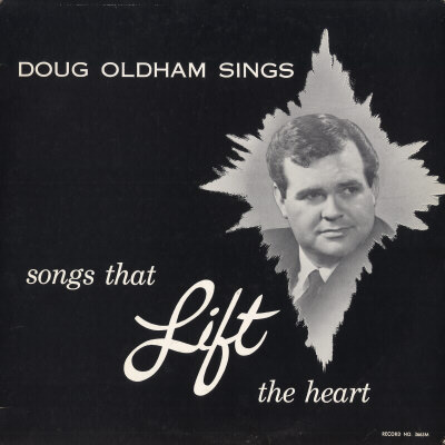 DOUG OLDHAM - Doug Oldham Songs That Lift The Heart - LP
