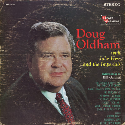 DOUG OLDHAM - Doug Oldham With Jake Hess And The Imperials Sings 12 Songs Of Bill Gaither - LP