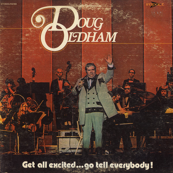 DOUG OLDHAM -  Get All Excited . . . Go Tell Everybody! - LP