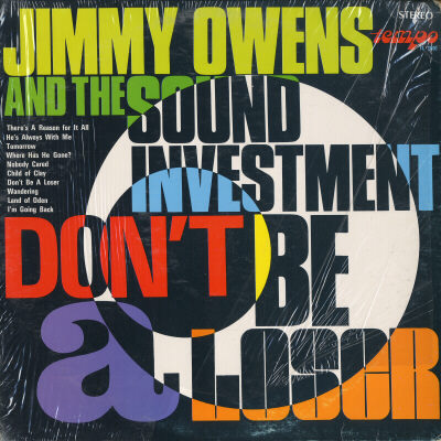 JIMMY OWENS AND THE SOUND INVESTMENT - Jimmy Owens And The Sound Investment Don't Be A Loser - LP