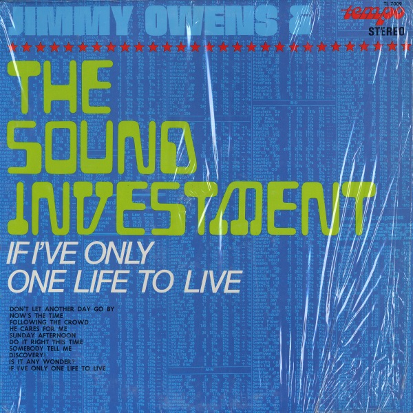 JIMMY OWENS AND THE SOUND INVESTMENT - Jimmy Owens And The Sound Investment If I've Only One Life To Live - LP